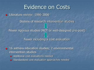 Evidence on Costs