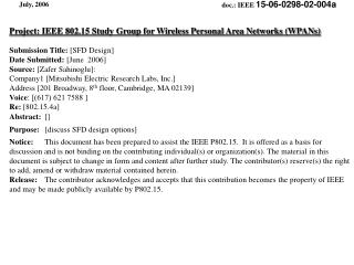 Project: IEEE 802.15 Study Group for Wireless Personal Area Networks (WPANs)