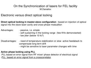 On the Synchronization of lasers for FEL facility M.Danailov