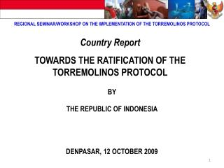 REGIONAL SEMINAR/WORKSHOP ON THE IMPLEMENTATION OF THE TORREMOLINOS PROTOCOL