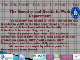 "The "" Gh .  Asachi "" Technical University  of  Iasi"
