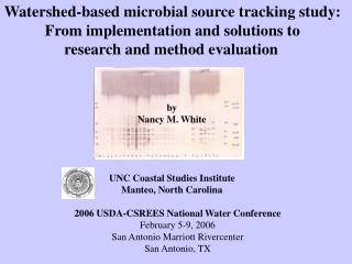 Watershed-based microbial source tracking study:  From implementation and solutions to