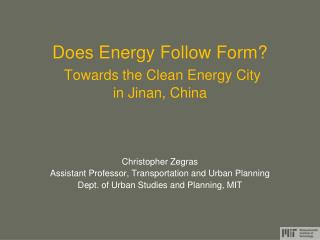 Does Energy Follow Form? Towards the Clean Energy City in Jinan, China