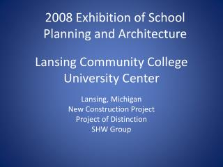 Lansing Community College University Center