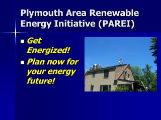 Plymouth Area Renewable Energy Initiative (PAREI)