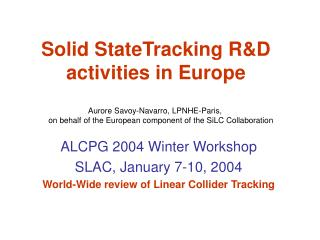 Solid StateTracking R&D activities in Europe