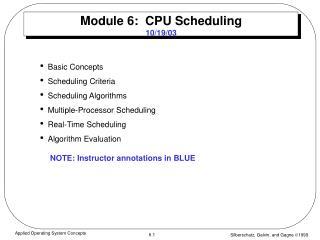 Module 6:  CPU Scheduling 10/19/03