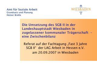 """Referat auf der Fachtagung """"Fast 3 Jahre SGB II""""  der LAG Arbeit in Hessen e.V."""