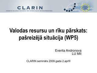 Valodas resursu un rīku pārskats:  pašreizējā situācija (WP5)