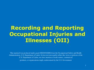 Recording and Reporting Occupational Injuries and Illnesses (OII)