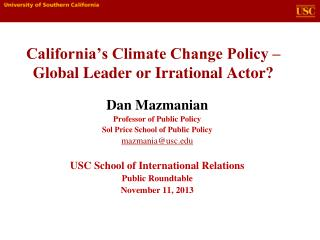 California's Climate Change Policy –  Global Leader or Irrational Actor?