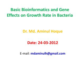 Basic Bioinformatics and Gene Effects on Growth Rate in Bacteria