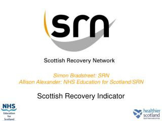 Simon Bradstreet: SRN Allison Alexander: NHS Education for Scotland