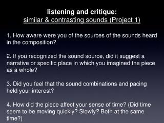 listening and critique: similar & contrasting sounds (Project 1)