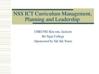 NSS ICT Curriculum Management, Planning and Leadership