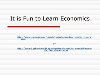 It is Fun to Learn Economics
