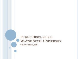 Public Disclosure: Wayne State University