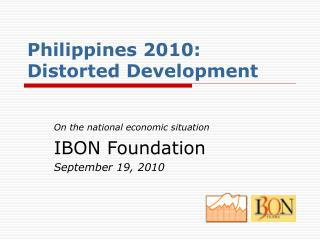 Philippines 2010: Distorted Development