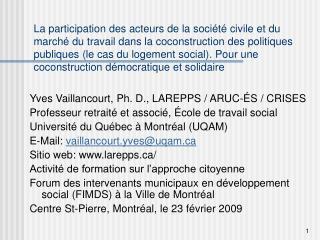 Yves Vaillancourt, Ph. D., LAREPPS / ARUC-ÉS / CRISES