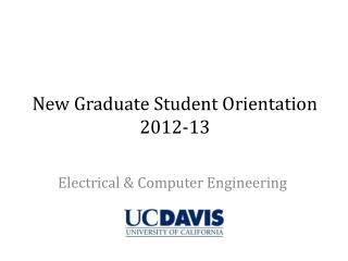 New Graduate Student Orientation 2012-13