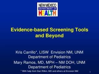 Evidence-based Screening Tools and Beyond