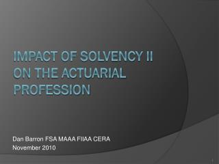 Impact of Solvency II on the actuarial profession
