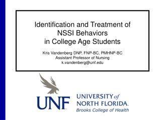 Identification and Treatment of  NSSI Behaviors  in College Age Students