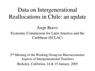 Data on Intergenerational Reallocations in Chile: an update