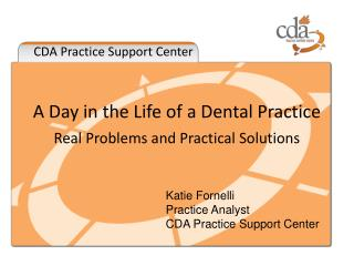A Day in the Life of a Dental Practice