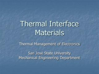Thermal Interface Materials