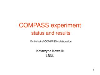 COMPASS experiment  status and results