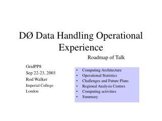 D Ø  Data Handling Operational Experience
