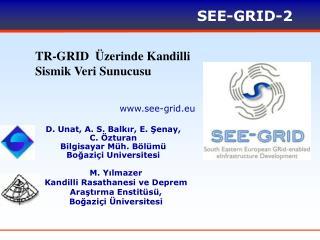 TR-GRID  Üzerinde Kandilli Sismik Veri Sunucusu