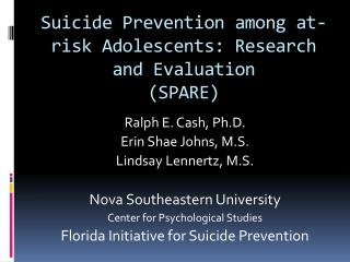 Suicide Prevention among at-risk Adolescents: Research and Evaluation  (SPARE)