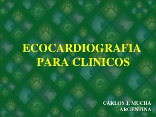 ECOCARDIOGRAFIA  PARA CLINICOS