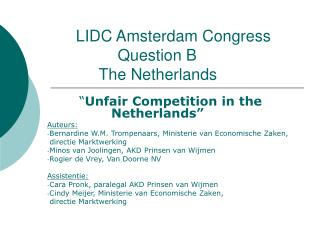LIDC Amsterdam Congress 		Question B 	   The Netherlands