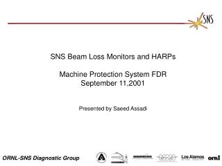 SNS Beam Loss Monitors and HARPs Machine Protection System FDR September 11,2001