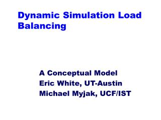 Dynamic Simulation Load Balancing