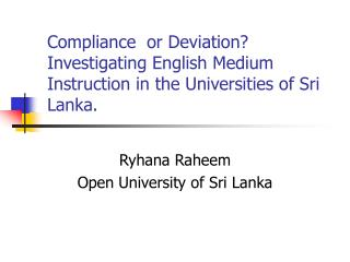 Ryhana Raheem Open University of Sri Lanka