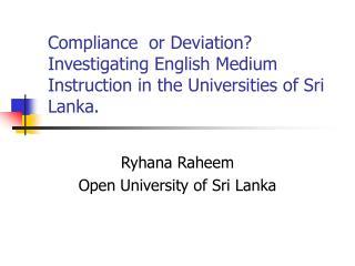 Ryhana Raheem Open University of Sri Lanka