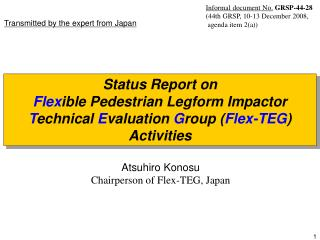Atsuhiro Konosu Chairperson of Flex-TEG, Japan