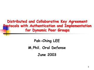 Pak-Ching LEE M.Phil. Oral Defense June 2003