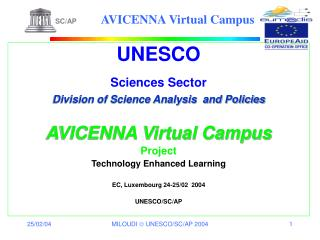 UNESCO Sciences Sector Division of Science Analysis  and Policies AVICENNA Virtual Campus Project