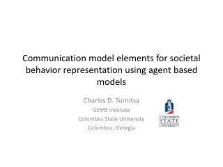 Communication model elements for societal behavior representation using agent based models