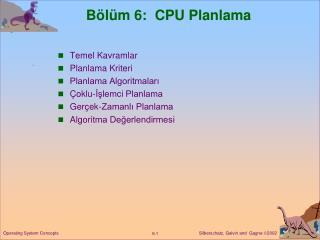 Bölüm  6:  CPU  Planlama