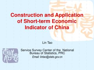 Construction and Application of Short-term Economic Indicator of China
