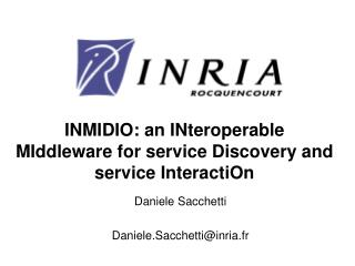 INMIDIO: an INteroperable MIddleware for service Discovery and service InteractiOn