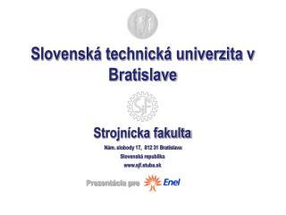 Slovensk� technick� univerzita v Bratislave