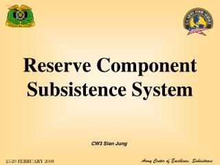 Reserve Component Subsistence System