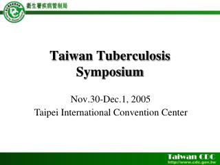 Taiwan Tuberculosis Symposium